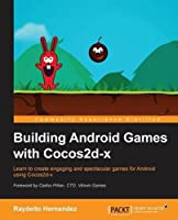Building Android Games with Cocos2d-x Front Cover