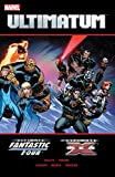 img - for Ultimatum: X-Men/Fantastic Four (Ultimatum Vol. 1) book / textbook / text book
