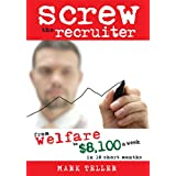 Screw The Recruiter (Kindle Edition)