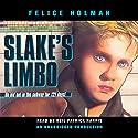 Slake's Limbo Audiobook by Felice Holman Narrated by Neil Patrick Harris