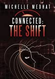 img - for Connected: The Shift book / textbook / text book