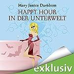 Happy Hour in der Unterwelt (Betsy Taylor 3) | Mary Janice Davidson