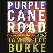 Purple Cane Road: A Dave Robicheaux Novel, Book 11 | James Lee Burke