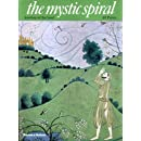 The Mystic Spiral: Journey of the Soul (Art and Imagination)