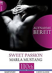 Aufnahmebereit (Sweet Passion 1) (German Edition)