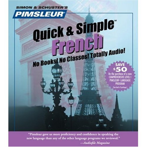 Learn French: Quick & Simple by Pimsleur