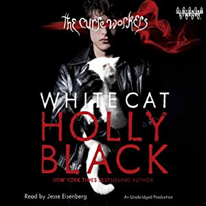 White Cat: The Curse Workers, Book One | [Holly Black]