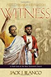 img - for Witness: Acts Through Revelation: A Fresh Look at the New Testament Church book / textbook / text book