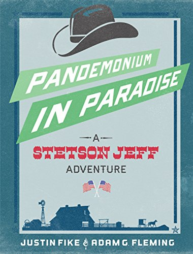 pandemonium-in-paradise-a-stetson-jeff-adventure-book-3-the-stetson-jeff-adventures-english-edition