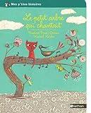 """Afficher """"Le Petit arbre qui chantait"""""""