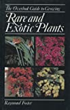img - for The Overlook Guide to Growing Rare and Exotic Plants book / textbook / text book