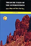 img - for Treasure Tales of The Superstitions, Clues, Maps and Twice Told Tales book / textbook / text book