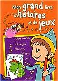 echange, troc Collectif - Mon Grand Livre d'Histoires et de Jeux