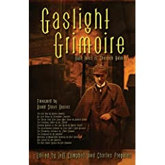 Gaslight Grimoire: Fantastic Tales of Sherlock Holmes by Barbara Hambly,&#32;Kim Newman,&#32;Barbara Roden and Bob Madison