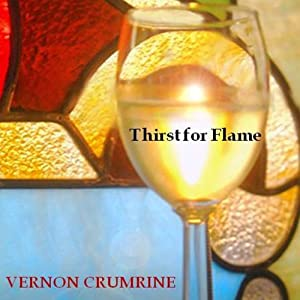 Thirst for Flame | [Vernon Crumrine]
