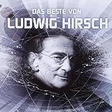 Das Beste von Ludwig Hirsch