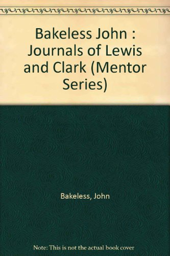 the-journals-of-lewis-and-clark-mentor-series