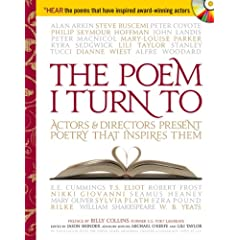 The Poem I Turn To With Audio CD: Actors and Directors Present Poetry That Inspires Them