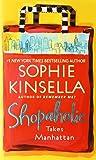 Shopaholic Takes Manhattan Sophie Kinsella