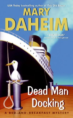 Dead Man Docking (Bed-and-Breakfast, #21)