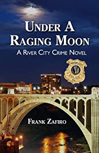 Under A Raging Moon by Frank Zafiro ebook deal