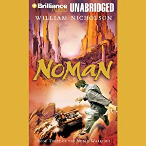 Noman: Book Three of the Noble Warriors | [William Nicholson]