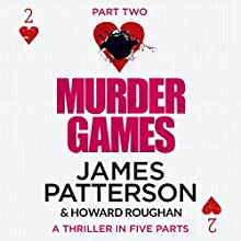 Murder Games - Part 2 Audiobook by James Patterson, Howard Roughan Narrated by Edoardo Ballerini