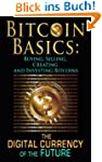 Bitcoin Basics: Buying, Selling, Crea...
