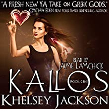 Kallos: Kallos, Book 1 (       UNABRIDGED) by Khelsey Jackson Narrated by Jaime Lamchick