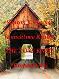 img - for Lunchtime Reads: Romance #2, The Love Knot book / textbook / text book