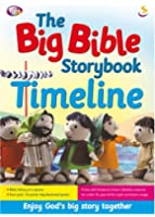 The Big Bible Storybook Timeline (Bible Storybook Range) (The Bible storybook range)