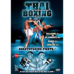 Thai Boxing Vol. 4 - Breathtaking Fights!