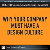 img - for Why Your Company Must Have a Design Culture book / textbook / text book