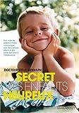 SECRET DES ENFANTS HEUREUX (LE) N.P. (2501053702) by STEVE BIDDULPH