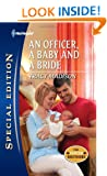 An Officer, a Baby and a Bride