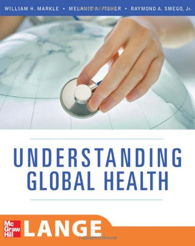 Understanding Global Health (LANGE Clinical Medicine) 0071487840