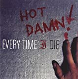Every Time I Die Hot Damn