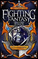 Deathtrap Dungeon (Fighting Fantasy)
