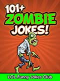 Zombie Jokes for Kids: Funny Zombie Jokes, Comedy, and Halloween Humor (Funny Jokes for Kids)