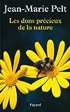 Les dons pr�cieux de la nature (Documents)