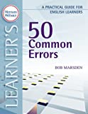 50 Common Errors: A Practical Guide for English Learners (Practical Guides for English Learners)
