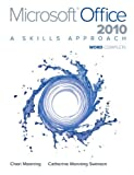 img - for Microsoft Office Word 2010: A Skills Approach, Complete book / textbook / text book