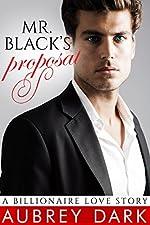 Mr. Black's Proposal (A Billionaire Love Story)