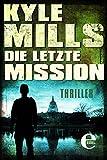 Die letzte Mission