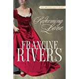 Redeeming Love: A Novel ~ Francine Rivers