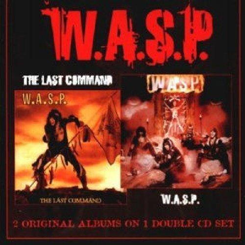 W.A.S.P. - W.A.S.P. / The Last Command - Zortam Music