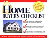 Home Buyers Checklist: Everything You Need to Know--but Forget to Ask--Before You Buy a Home