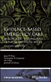 img - for Evidence-Based Emergency Care: Diagnostic Testing and Clinical Decision Rules (Evidence-Based Medicine) book / textbook / text book