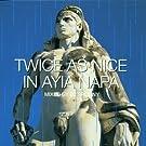 Twice As Nice in Ayia Napa: Mixed By DJ Spoony