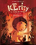 Kérity, la maison des contes : Le grand album du film